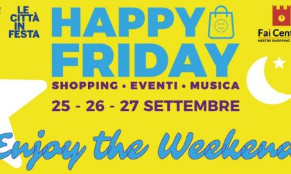 Torna Happy Friday a Mestre: il programma per il weekend